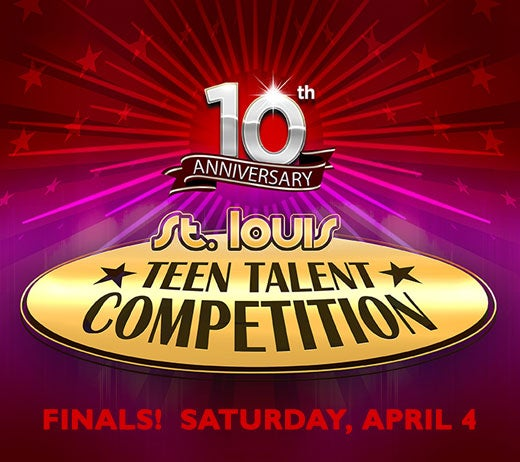 More Info for 10th Annual St. Louis Teen Talent Competition