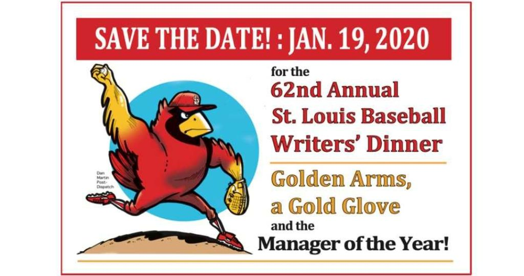 62nd ANNUAL ST. LOUIS BASEBALL WRITERS' DINNER