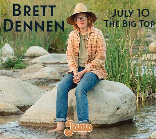 More Info for BRETT DENNEN AT THE BIG TOP