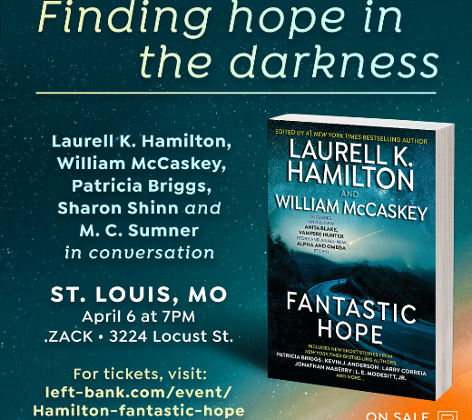 More Info for LAURELL K. HAMILTON, PATRICIA BRIGGS, WILLIAM MCCASKEY (CANCELLED)