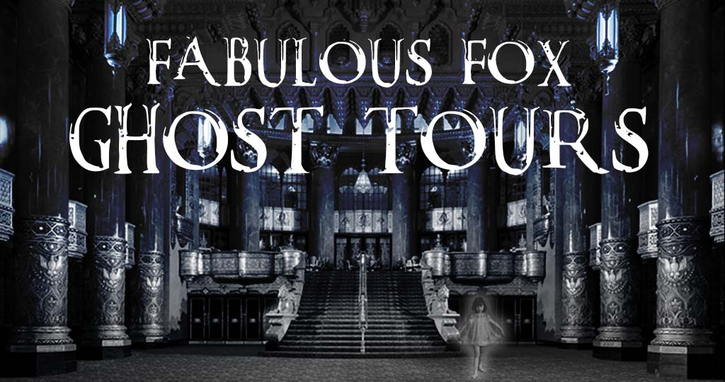 Fabulous Fox Ghost Tours