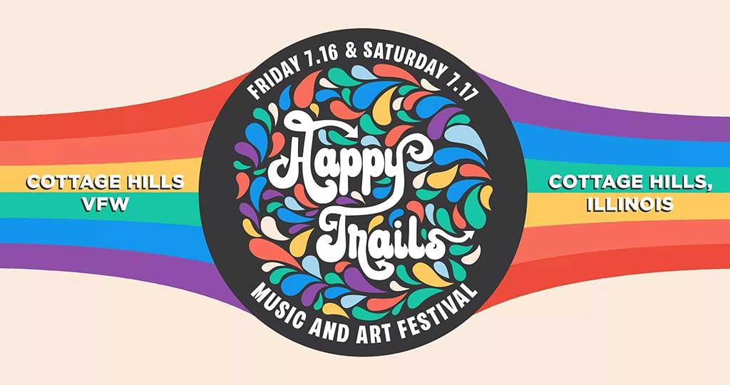 Happy Trails Music & Arts Festival