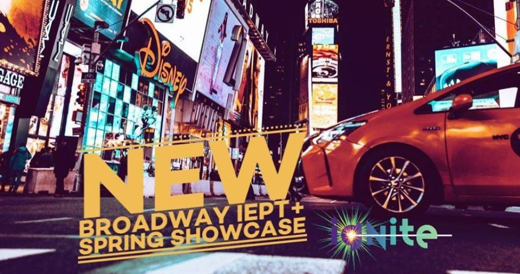 Ignite New Broadway IEPT+ Spring Showcase