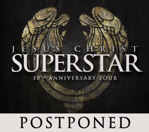 More Info for Jesus Christ Superstar (POSTPONED)
