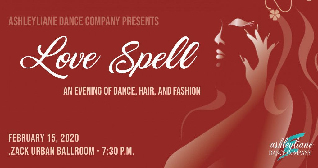 Love Spell: An Evening of Dance, Hair, and Fashion