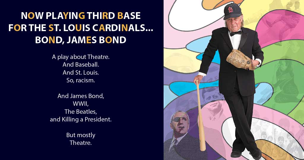NOW PLAYING THIRD BASE FOR THE ST. LOUIS CARDINALS…BOND, JAMES BOND