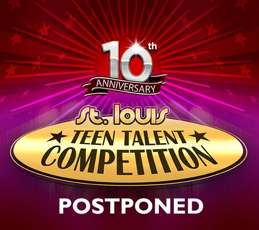 More Info for 10th Annual St. Louis Teen Talent Competition (Cancelled)