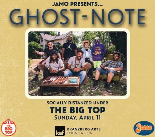 More Info for Ghost-Note at The Big Top