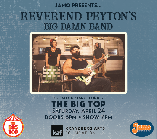 More Info for Reverend Peyton's Big Damn Band at The Big Top