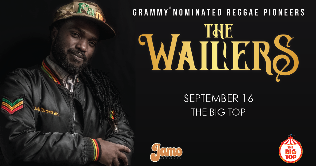 THE WAILERS AT THE BIG TOP