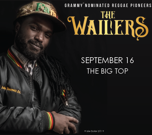 More Info for THE WAILERS AT THE BIG TOP