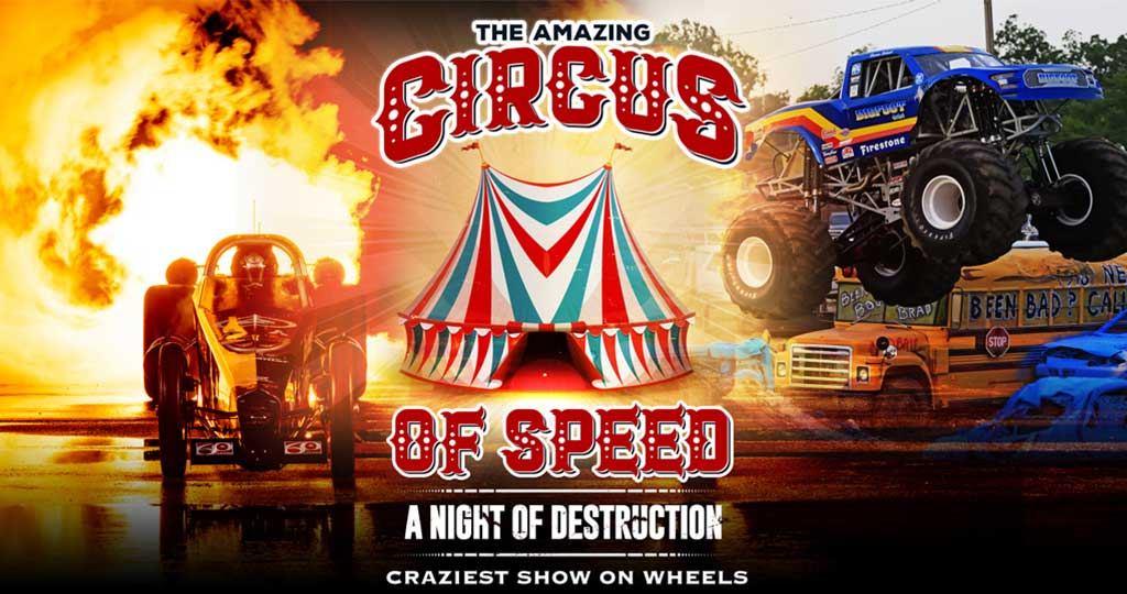THE CIRCUS OF SPEED - A NIGHT OF DESTRUCTION