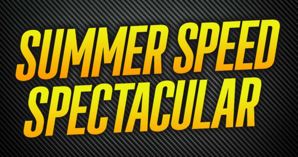 SUMMER SPEED SPECTACULAR CAMPING