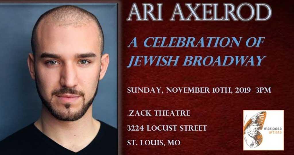 ARI AXELROD - A CELEBRATION OF JEWISH BROADWAY - CANCELLED