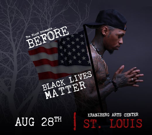 More Info for BEFORE BLACK LIVES MATTER