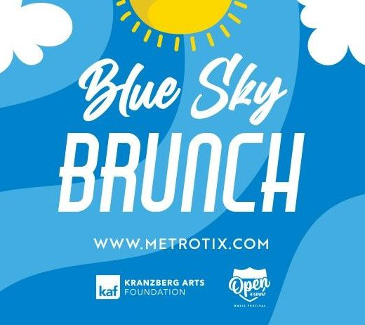 More Info for BLUE SKY BRUNCH SERIES