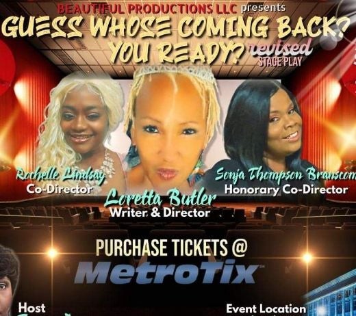 More Info for GUESS WHO'S COMING BACK? YOU READY? (CANCELLED)