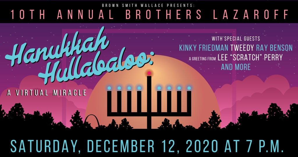 10th Annual Brothers Lazaroff Hanukkah Hullabaloo