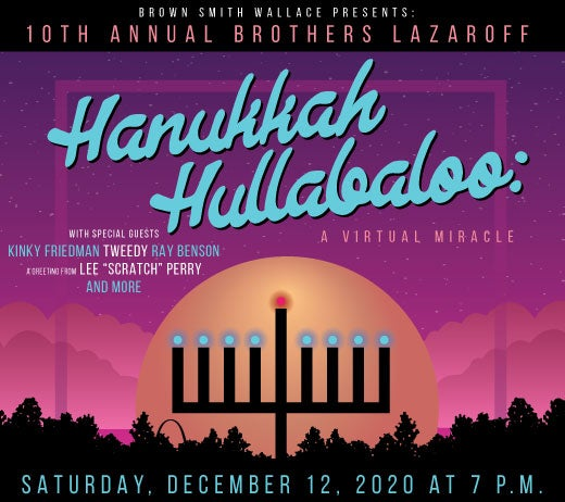 More Info for 10th Annual Brothers Lazaroff Hanukkah Hullabaloo