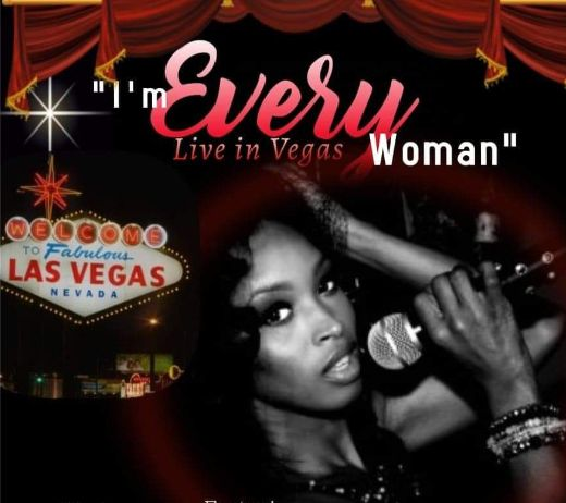 More Info for I'M EVERY WOMAN LIVE IN VEGAS