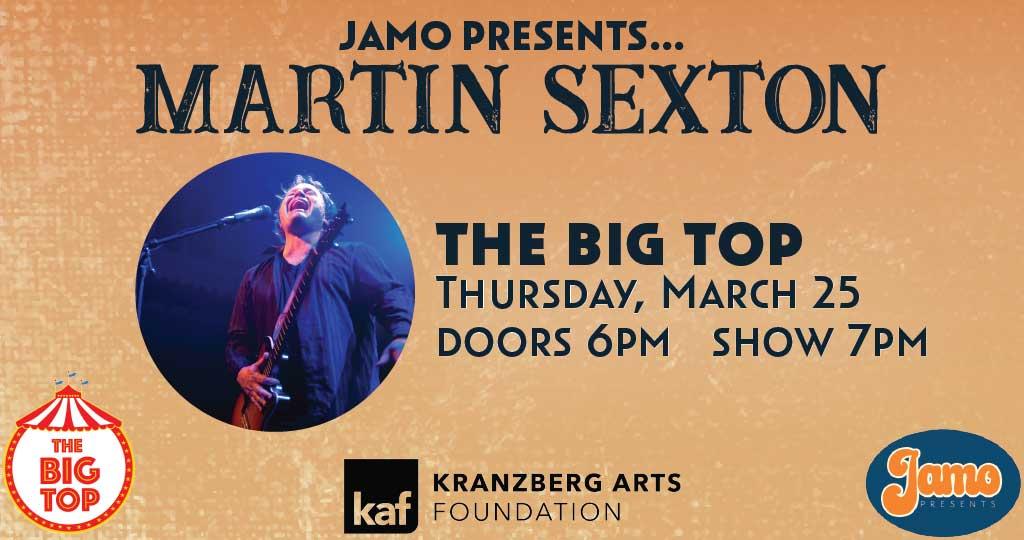 Martin Sexton at The Big Top