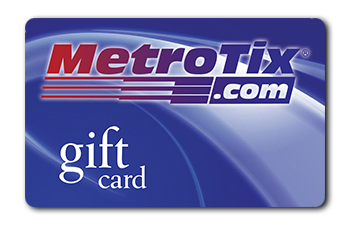 More Info for MetroTix Gift Card