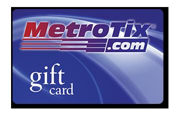 MetroTix Gift Card