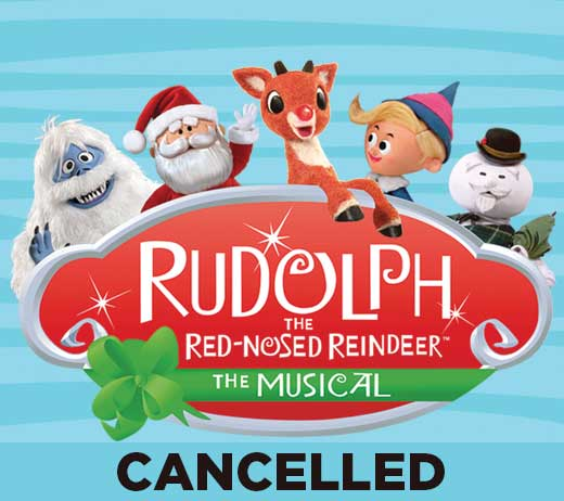 More Info for Rudolph the Red-Nosed Reindeer (Cancelled)