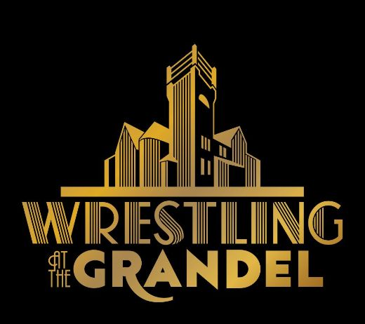 More Info for WRESTLING AT THE GRANDEL (CANCELLED)